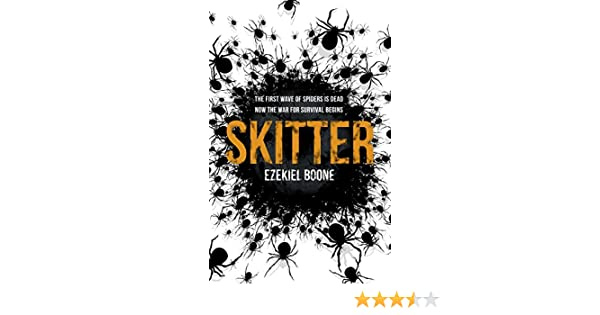 Skitter (Hatching 2) (English Edition) eBook: Ezekiel Boone: Amazon ...