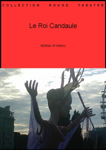 Le Roi Candaule (Collection théâtre t. 52) (French Edition) -