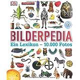 Bilderpedia: Ein Lexikon – 10.000 Fotos