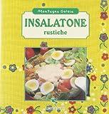 Scarica Libro Insalatone rustiche (PDF,EPUB,MOBI) Online Italiano Gratis