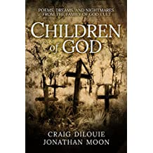Children of God: Poems, Dreams, and Nightmares from The Family of God Cult