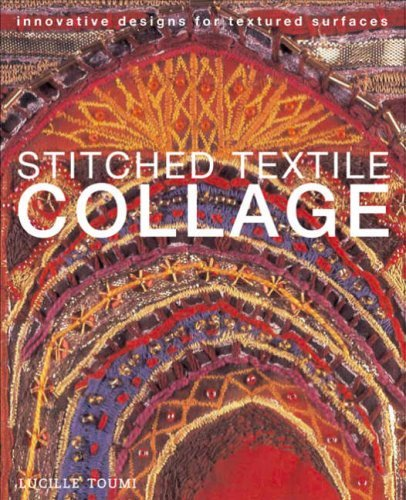 stitched-textile-collage-innovative-designs-for-textured-surfaces-by-lucille-toumi-2007-07-13