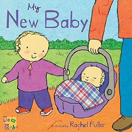 [(My New Baby)] [Author: Rachel Fuller] published on (February, 2010)