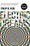 Electric Dreams (Biblioteca P. K. Dick)