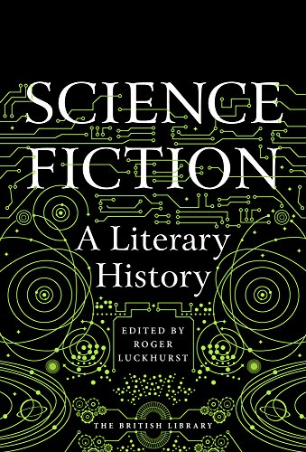 Science Fiction: A Literary History
