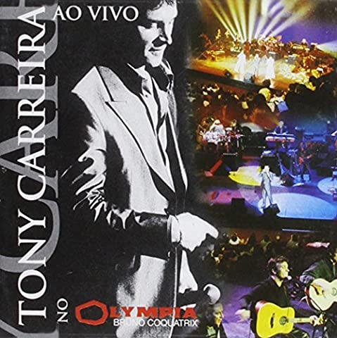 Ao Vivo No Olympia by Tony Carreira (2012-02-07)