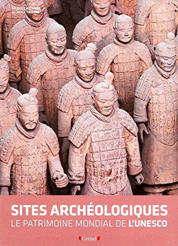 Sites archéologiques de l'UNESCO par Collectif