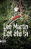 Cet été-là | Martin, Lee