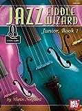 Jazz Fiddle Wizard Junior, Book 1 (English Edition)