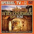 Spiegel TV DVD Nr. 12: In den Katakomben von Rom. Auf den Spuren der frühen Christen.