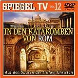 Spiegel TV DVD Nr. 12: In den Katakomben von Rom. Auf den...