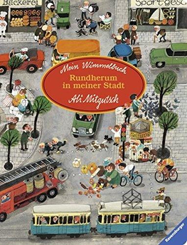 Preisvergleich Produktbild Mein Wimmelbuch: Rundherum in meiner Stadt