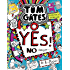 Tom Gates: Yes! No (Maybe...) (Tom Gates series Book 8)