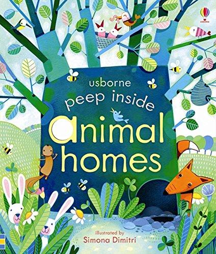 Peep Inside: Animal Homes por Anna Milbourne