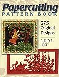 Papercutting Pattern Book: 275 Original Designs (Book Paper Crafts)