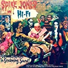 Spike Jones in Stereo: A Spooktacular in Screaming Sound!!