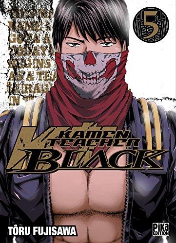 Kamen Teacher Black T05 par Tôru Fujisawa