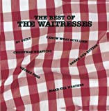 Songtexte von The Waitresses - The Best of The Waitresses