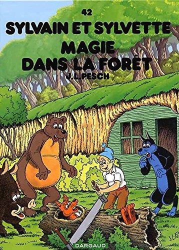 Sylvain et Sylvette, tome 42 : Magie dans la forêt