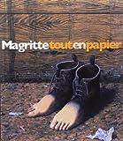 Magritte tout en papier. Collages, dessins, gouaches