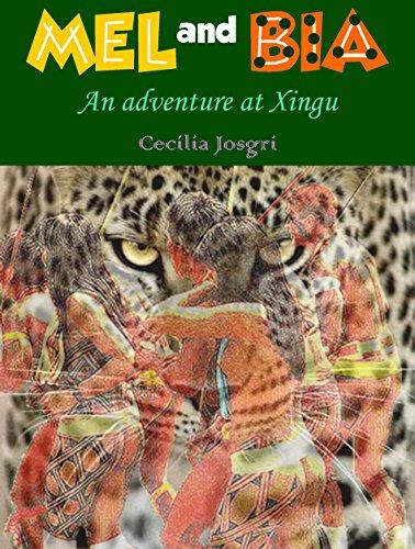 mel-and-bia-an-adventure-at-xingu-english-edition