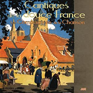 6996692 CD Cantiques de la douce France