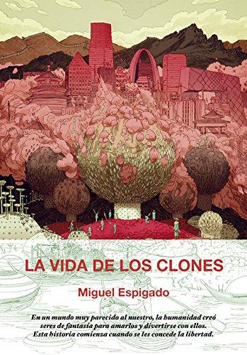 La vida de los clones (Colección Pulpas)