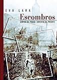 Libros Descargar en linea Escombros (PDF y EPUB) Espanol Gratis