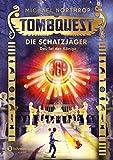 Tombquest - Die Schatzjäger, Band 03: Das Tal der Könige - Michael Northrop