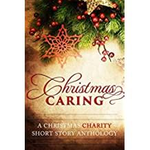 Christmas Caring: A Christmas Charity Short Story Anthology (English Edition)