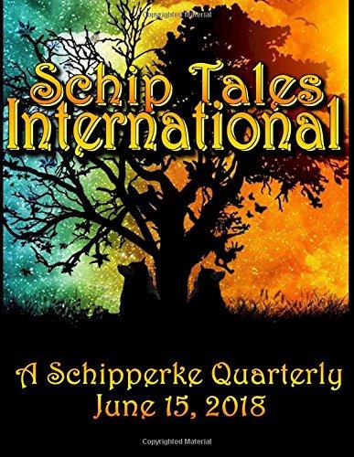 Schip Tales International: A Schipperke Quarterly