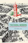The Rural Modern: Reconstructing the...