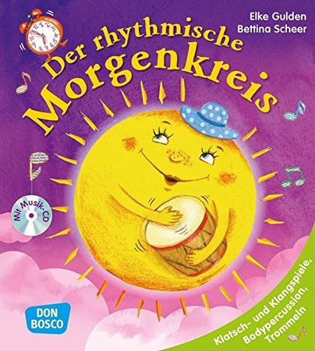 enkreis, m. Audio-CD: Klatsch- und Klangspiele, Bodypercussion, Trommeln (Morgenkreis in der Kita.Gemeinsam gut gelaunt durchstarten) ()