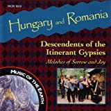 Hungary And Romania - Descendents Of The Itinerant Gypsies