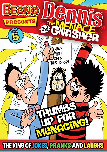 the-beano-presents-dennis-the-menace-and-gnasher-5-thumbs-up-for-menacing