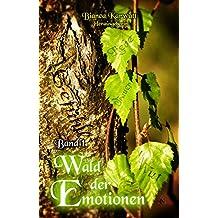 Wald der Emotionen: Band I