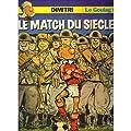 Le Goulag T6 - Le Match du Siècle