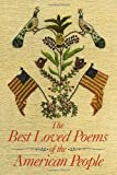 Best Bantam Of The American Poetries - The Best Loved Poems of the American People Review