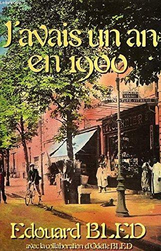 J'avais un an en 1900