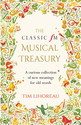 The Classic fM Musical Treasury: A Curious Collection of New Meanings for Old Words (English Edition)