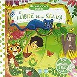 Els meus primers clàssics. El llibre de la selva (Catalá - A Partir De 0 Anys - Manipulatius (Llibres Per Tocar I Jugar), Pop-Ups - Altres Llibres)