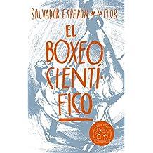 El boxeo científico (Spanish Edition)