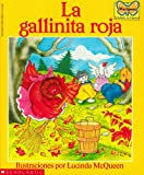 La Gallinita Roja (the Little Red Hen): (spanish Language Edition of the Little Red Hen) (Mariposa, Scholastic En Espa Nol)