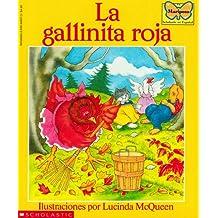 La Gallinita Roja (the Little Red Hen): (spanish Language Edition of the Little Red Hen) (Mariposa, Scholastic En Espa Nol)