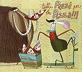 Tutti pazzi per la pizza!!! Ediz. illustrata