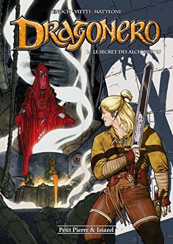 Dragonero, Tome 2 : Le secret des alchimistes