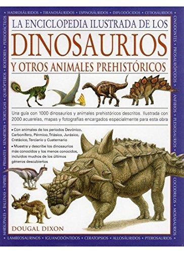 ENC.ILUST.DINOSAURIOS Y ANIMALES PREHIST. (GUIAS DEL NATURALISTA-DINOSAURIOS)