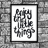 Enjoy The Little Things Motivational Inspirierende Love betreffende Intervall Zitat Poster Wall von Inspiriert Walls