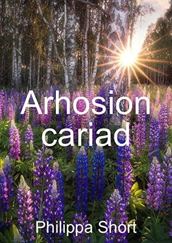 Arhosion cariad (Welsh Edition) por Philippa  Short