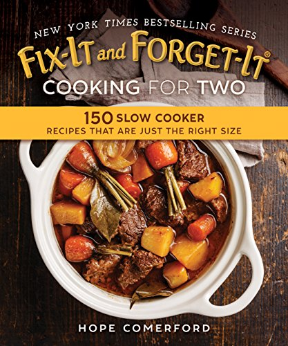 fix-it-and-forget-it-cooking-for-two-150-small-batch-slow-cooker-recipes